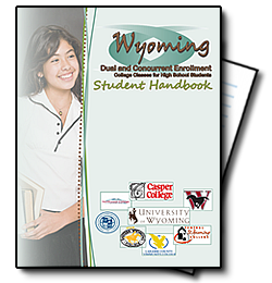 Wyoming dual highschool enrollment handbook